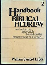 Handbook of Biblical Hebrew vol2 Based on Hebrew Text of Esther by LaSor used PB