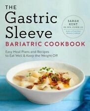 NEW The Gastric Sleeve Bariatric Cookbook By Sarah Kent Paperback Free Shipping
