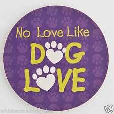 Dog Speak Absorbent Stone Car Cupholder Coaster - No Love Like Dog Love