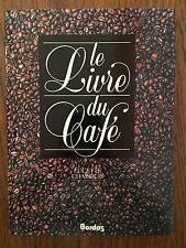Le livre du café - Lucette Chabouis - Bordas