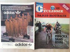 CICLISMO NUMERO SPECIALE PARIGI PARIS - ROUBAIX 1973 MIROIR CYCLISME MERCKX....