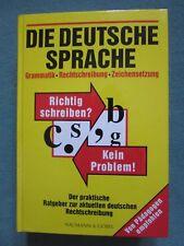 Die deutsche Sprache - Grammatik - Rechtschreibung - Zeichensetzung