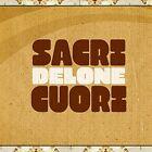 SACRI CUORI - DELONE CD NEW!