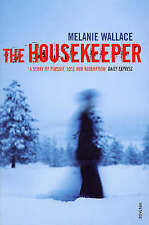 The Housekeeper, Wallace, Melanie, Very Good Book
