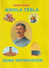 NIKOLA TESLA - Seine Erfindungen - Franz Ferzak BUCH - NEU