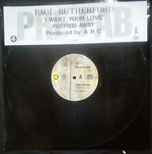 """PAUL RUTHERFORD (FRANKIE GOES TO HOLLYWOOD) - I WANT YOUR LOVE 12"""" AUSTRALIA"""