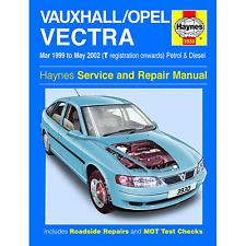 HAYNES VAUXHALL/OPEL VECTRA MAR 99 TO MAY 02 T REG ONWARDS PETROL AND DIESEL