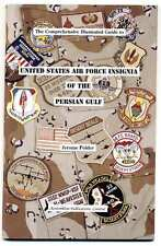 USAF Patch Book -  USAF INSIGNIA OF THE PERSIAN GULF by Jerome Polder - SALE!!!!