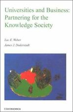 Universities and Business: Partnering for the Knowledge Society (Economica)