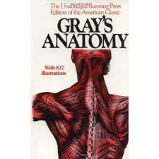 Gray's Anatomy: The Unabridged Running Press Edition of the American Classic...