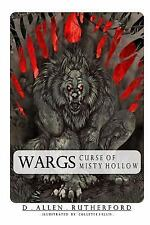 Wargs : Curse of Misty Hollow by D. Allen Rutherford (2015, Paperback)