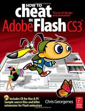 How to Cheat in Flash CS3: The art of design and a