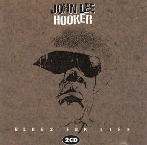 "CD JOHN LEE HOOKER ""Blues For Life"" 1992 Original Doppel Album A1 Zustand!"