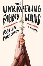 The Unraveling of Mercy Louis: A Novel-ExLibrary