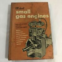 ALL ABOUT SMALL GAS ENGINES 1963 vintage Repair manual 2 cycle 4 cycle engines
