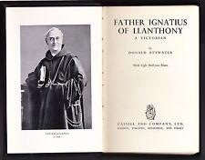 Father Ignatius of Llanthony - Donald Attwater - 1st 1931 - Rare, Anglo-Catholic