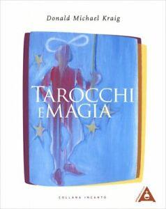 LIBRO TAROCCHI E MAGIA - DONALD MICHAEL KRAIG