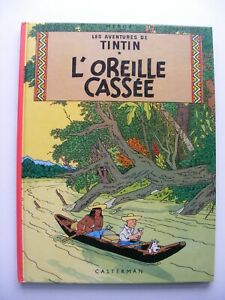 L'Oreille Cassee - Les Adventures De Tintin - Herge HB  Illustrated FRENCH