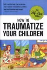 How to Traumatize Your Children (Self-Hurt), Knock Knock, Acceptable Book