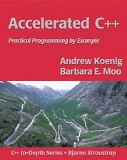 Accelerated C++: Practical Programming by Example (C++ In-Depth Series), Andrew