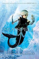 Waterfire Saga, Book Four Sea Spell (A Waterfire Saga Novel) (Hardcover)