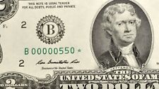 2013 $2.00 🌟 B00000550 FROM NEW YORK DISTRICT SUPER LOW SERIAL NUMBER & BINARY.