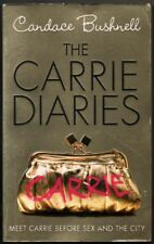 THE CARRIE DIARIES - CANDACE BUSHNELL - EN INGLES