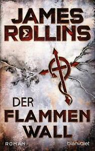 James Rollins / Der Flammenwall /  9783734108112