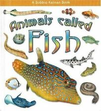 Animals Called Fish (What Kind of Animal Is It?)-ExLibrary