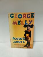 Signed first edition Scouse Mouse by Melly, George Hardback Book (A4)
