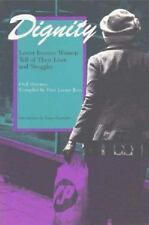 Dignity: Lower Income Women Tell of Their Lives and Struggles (Women-ExLibrary