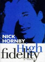 High Fidelity By Nick Hornby. 9780575057487