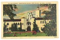San Diego California State College Main Entrance Building Vintage Linen Postcard