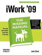 iWork '09: The Missing Manual (Missing Manuals), Clark, Josh, Good Condition, Bo