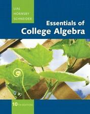 Essentials of College Algebra 10th ed. Lial, Hornsby, Schneider MYMATHLAB ACCESS