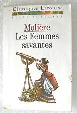 LES FEMMES SAVANTES MOLIERE EDITIONS LAROUSSE CLASSIQUE TEXTE INTÉGRAL TBE