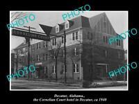 OLD LARGE HISTORIC PHOTO OF DECATUR ALABAMA, THE CORNELIAN HOTEL c1940