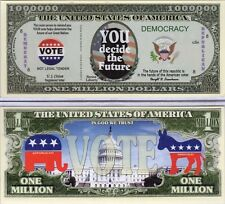 VOTE - You Decide the Future Million Dollar Novelty Money