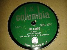 LaVERNE BAKER and The Gliders : JIM DANDY / TRA LA LA.  India /SA ? 78rpm (1957)