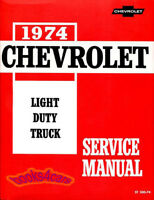 SHOP MANUAL SERVICE REPAIR BOOK TRUCK PICKUP 1974 CHEVROLET LIGHT DUTY 10 30 20
