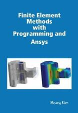Finite Element Methods with Programming and Ansys by Meung Kim (2013, Hardcover)