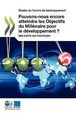 Études du Centre de développement Pouvons-Nous Encore Atteindre les Objectifs...