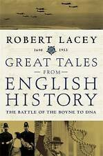 Great Tales from English History: the Battle of the Boyne to DNA, 1690-1953: Bat