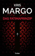 Das Fatimaprinzip - Kris Margo -  9783740714093