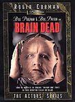 Brain Dead (DVD, 2000, Roger Corman Presents The Actors Series) BILL PAXTON