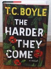 "SIGNED ""THE HARDER THEY COME"" BY T.C. BOYLE NEW 1st EDITION LATE PRINT HC/DJ B3"