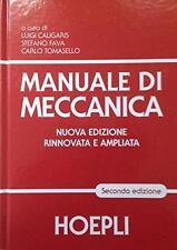 MANUALE DI MECCANICA HOEPLI ( 2° EDIZIONE ) ANNO 2016 COD.9788820366452