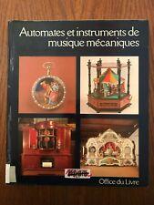 Automates et instruments de musique mécaniques - Office du Livre