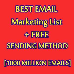 1000 MILLION Database Email Marketing List (NEW ACTIVE) & Free SENDING METHODS