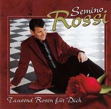 SEMINO ROSSI : TAUSEND ROSEN FÜR DICH / CD (CLUB EDITION)